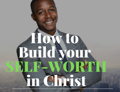 How to Build Your Self-Worth