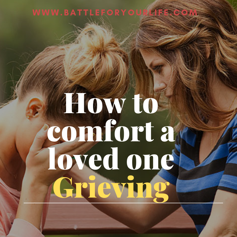 How to Comfort a Loved One Grieving
