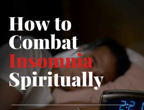 How to Combat Insomnia Spiritually