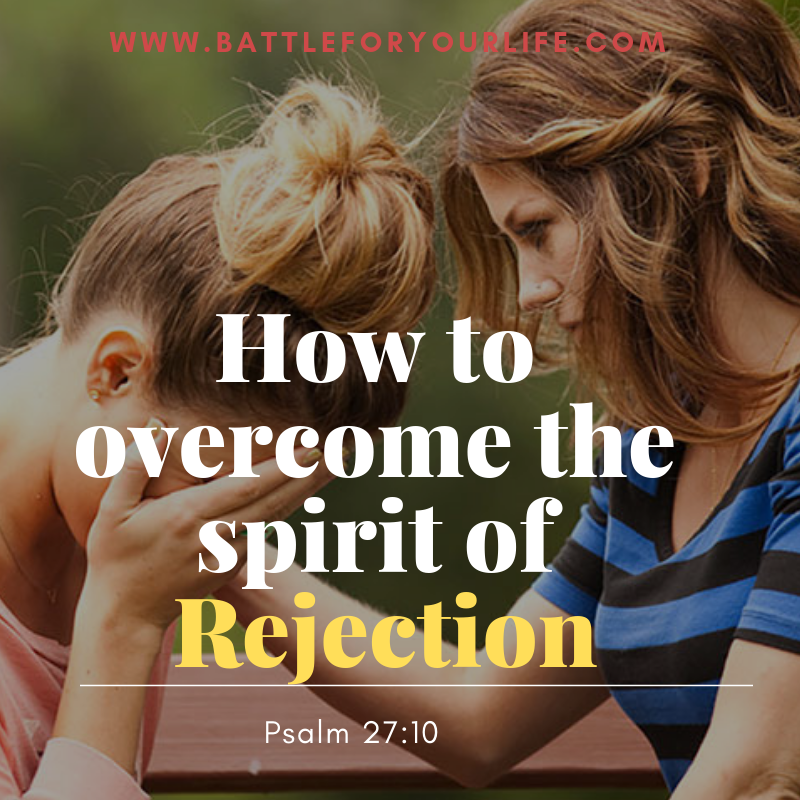 How to overcome the spirit of rejection
