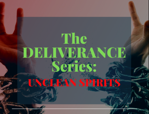 The Deliverance Series 1 – Unclean spirits