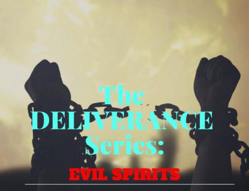 The Deliverance Series 5 – Evil Spirits