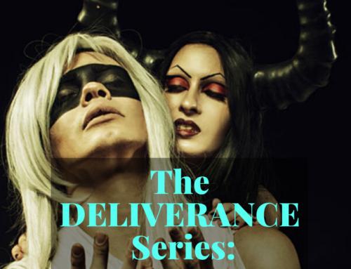 The Deliverance Series 16 – Seducing Spirits