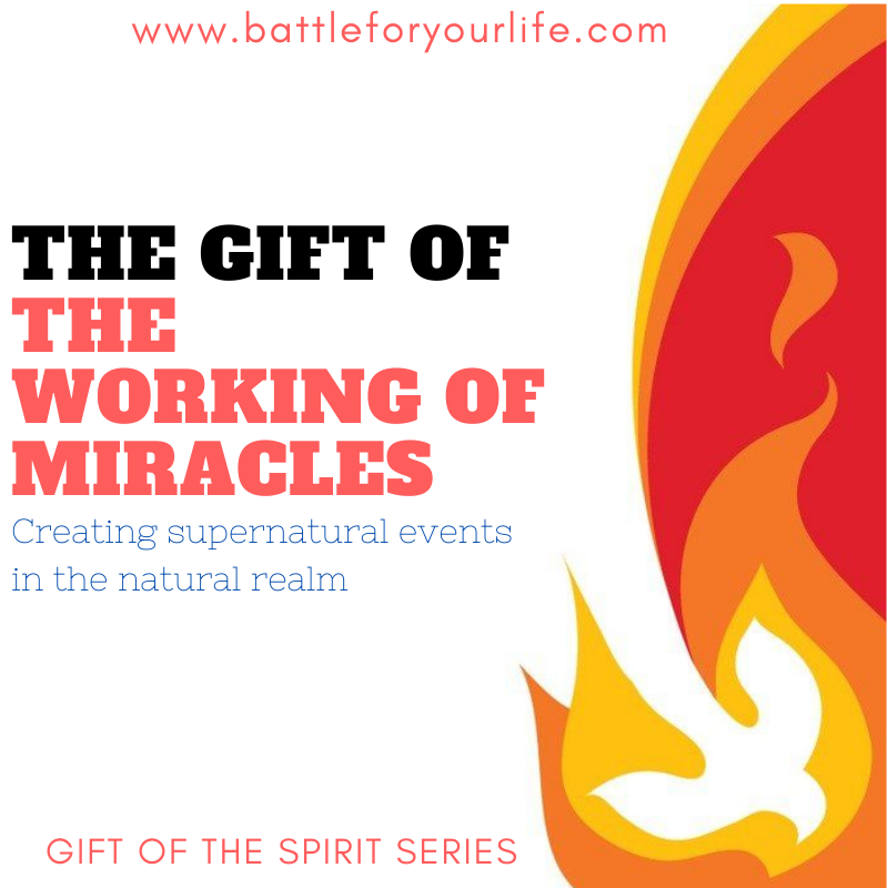 gift of working miracles